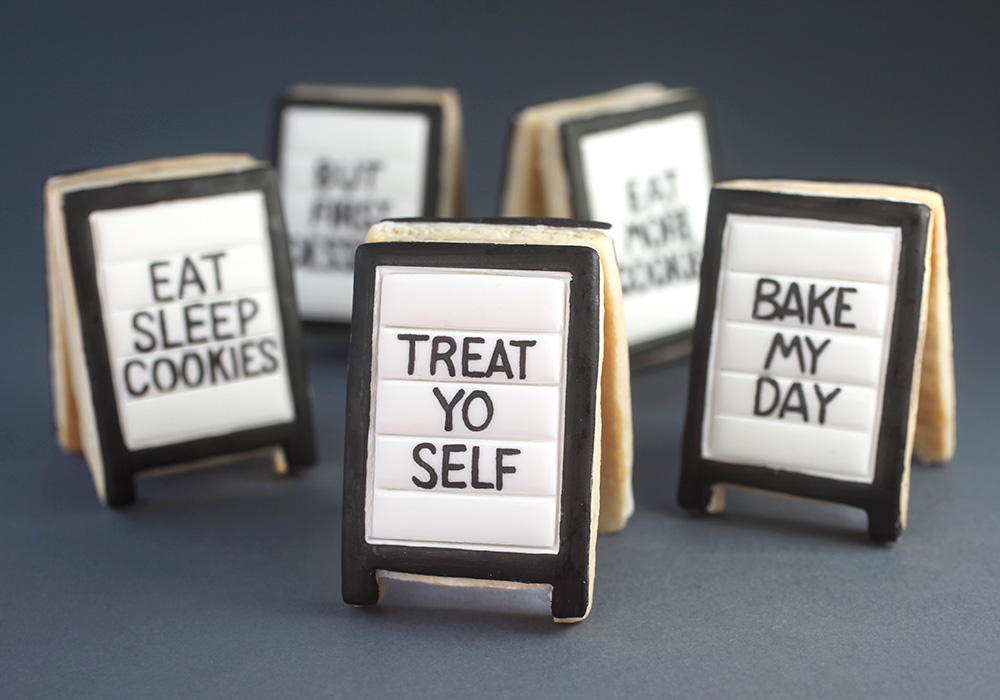 Treat Yo Self Cookie Signs