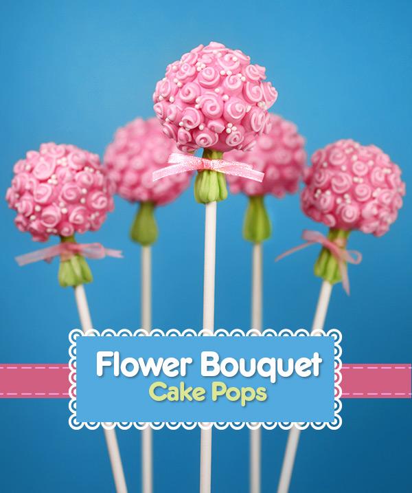 Cake Pop Flower Bouquet Ideas