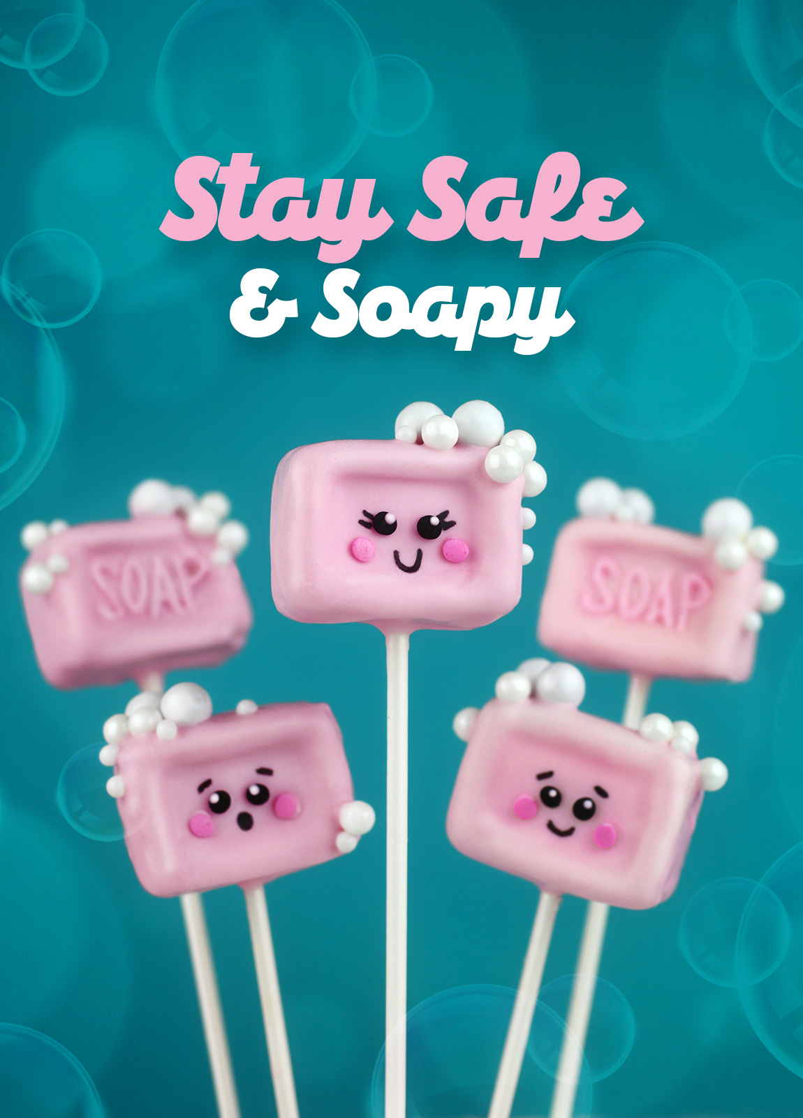 Stay Safe & Soapy